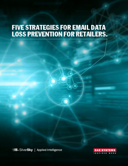 Five Strategies For Email Data Loss Prevention For Retailers