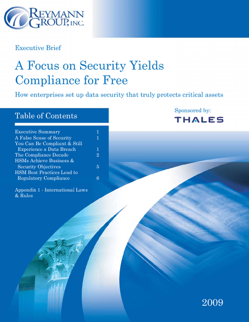 A Focus on Security Yields Compliance for Free