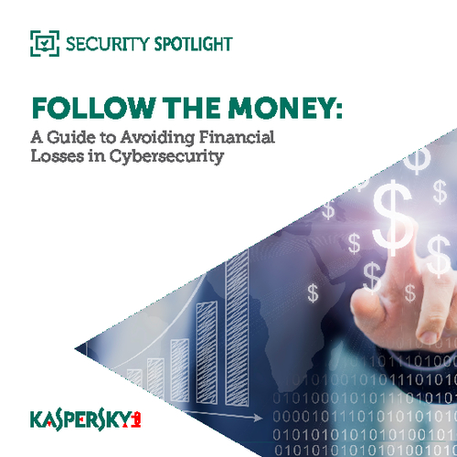 Follow the Money: A Guide to Avoiding Financial Cybersecurity Losses