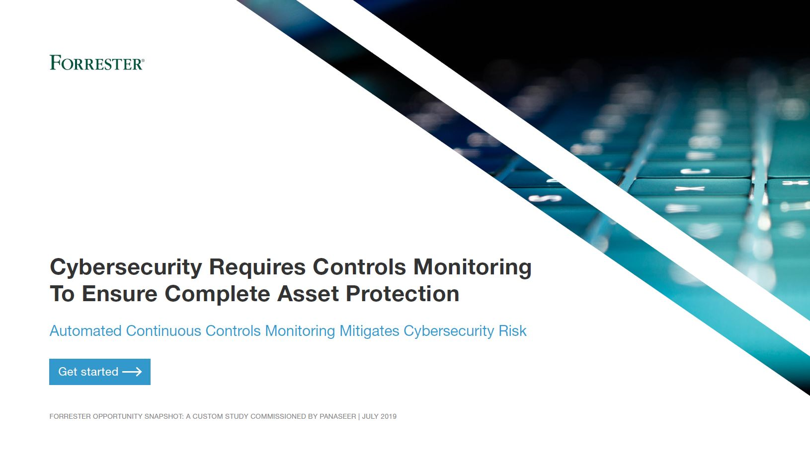 Forrester: Cybersecurity Requires Controls Monitoring to Ensure Complete Asset Protection