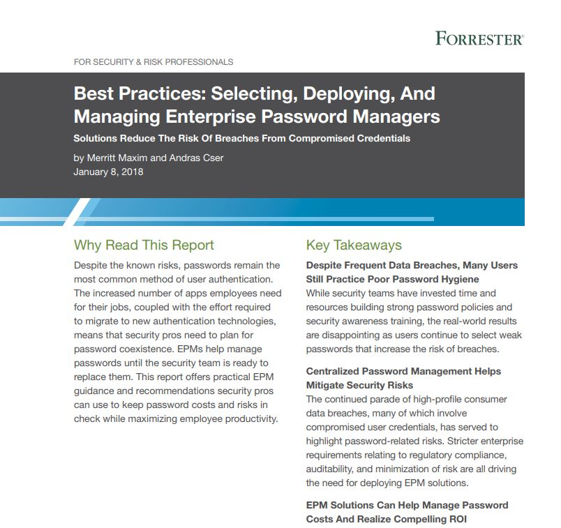 Forrester Report: Best Practices: Selecting, Deploying, And Managing Enterprise Password Managers