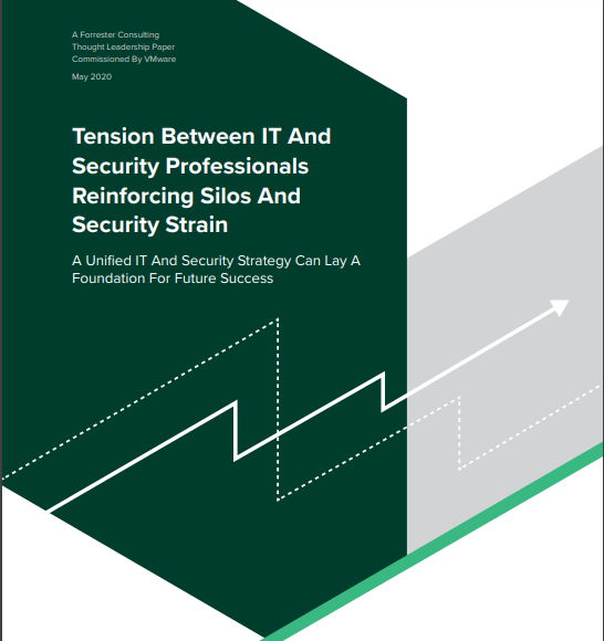 Forrester: Tension Between IT and Security Professionals Reinforcing Siloes and Security Strain