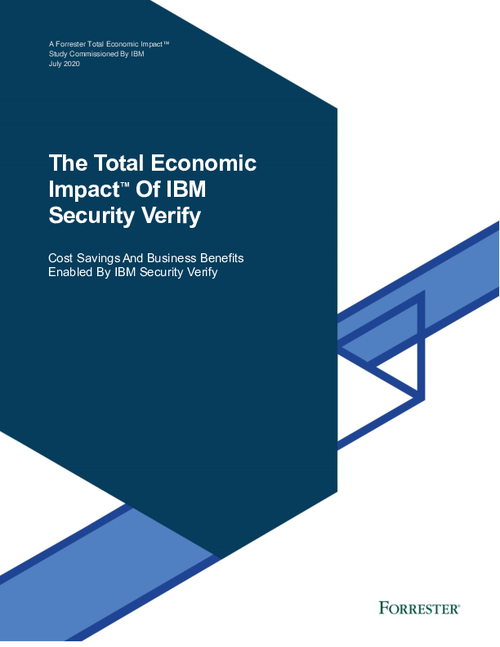 Forrester Total Economic Impact of IBM Security Verify