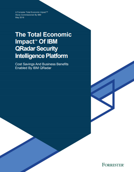 Forrester Total Economic Impact (TEI) Study of IBM QRadar Security Intelligence Platform
