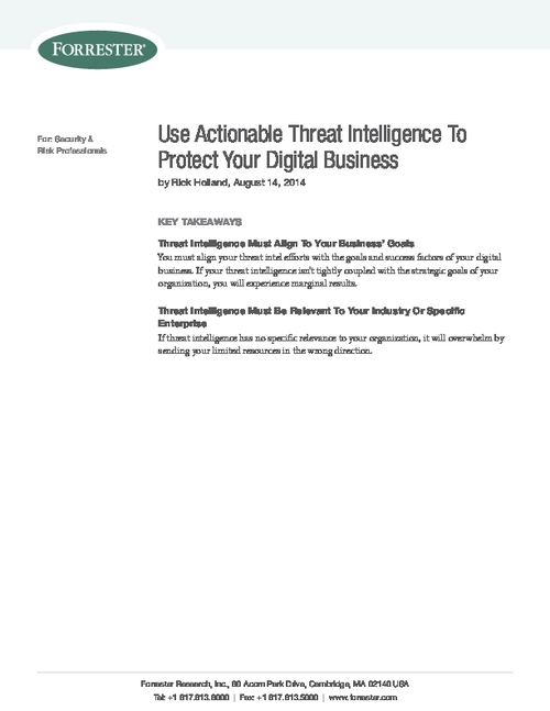 Forrester: Use Actionable Threat Intelligence to Protect Your Digital Business