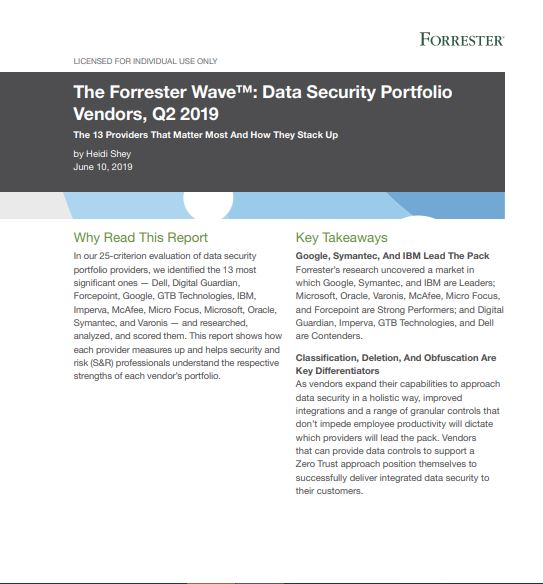 The Forrester Wave™: Data Security Portfolio Vendors, Q2 2019