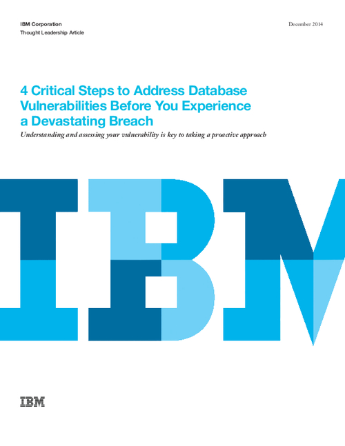 Four Critical Steps to Address Database Vulnerabilities Before You Experience a Devastating Breach