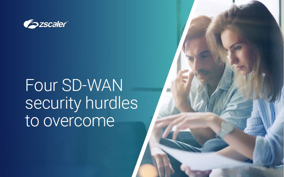 Four SD-WAN Security Hurdles to Overcome