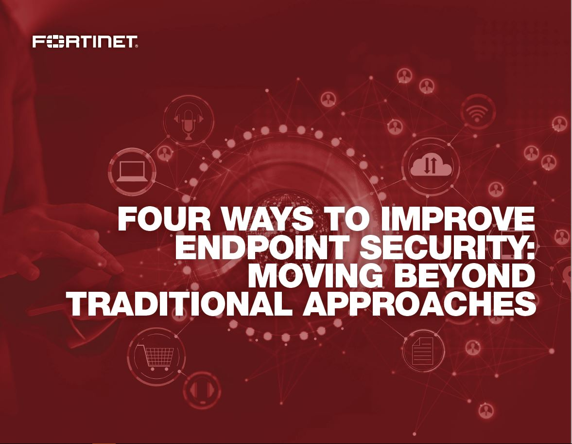 Four Ways to Improve Endpoint Security Beyond Traditional Approaches
