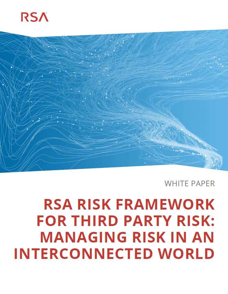 A Framework for 3rd Party Risk: Managing Risk in an Interconnected World
