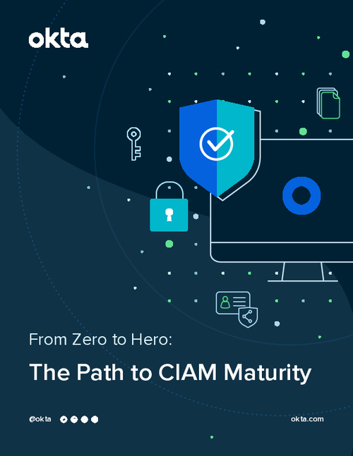 From Zero to Hero: The Path to CIAM Maturity