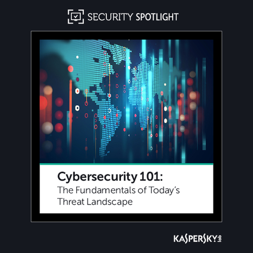 The Fundamentals of Today's Threat Landscape