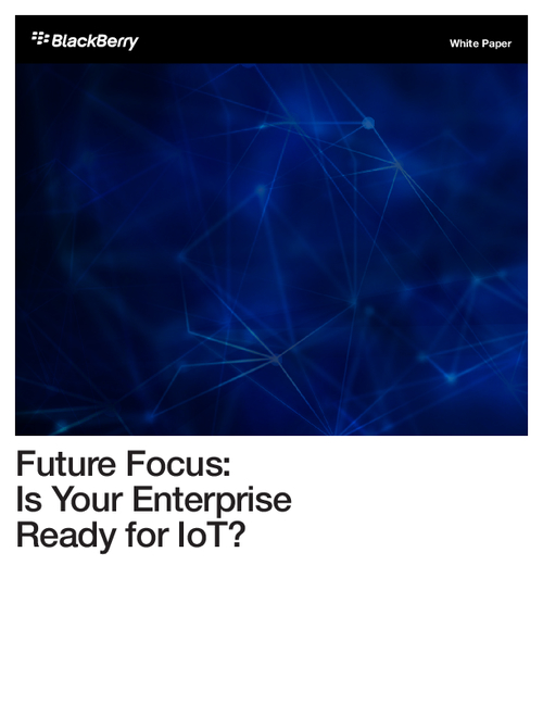 Future Focus: Is Your Enterprise Ready for IoT?