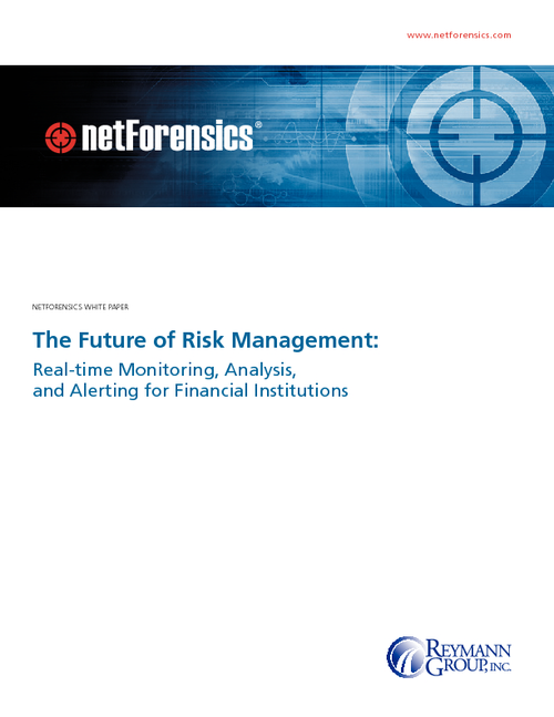 The Future of Risk Management: Real-time Monitoring, Analysis, & Alerting