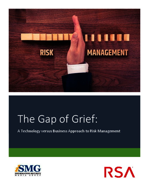 The Gap of Grief: A Technology versus Business Approach to Risk Management