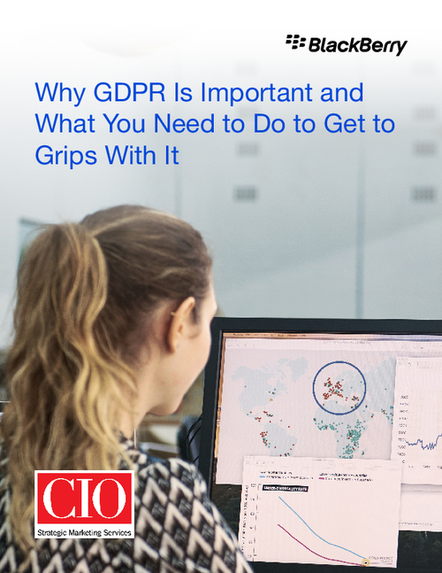 Why GDPR is Important and What You Need to Do to Get to Grips with it