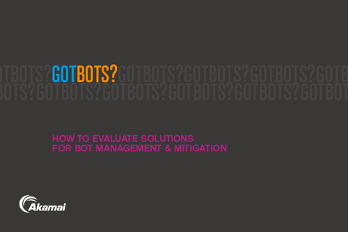 Got Bots? How to Evaluate Solutions for Both Management and Mitigation