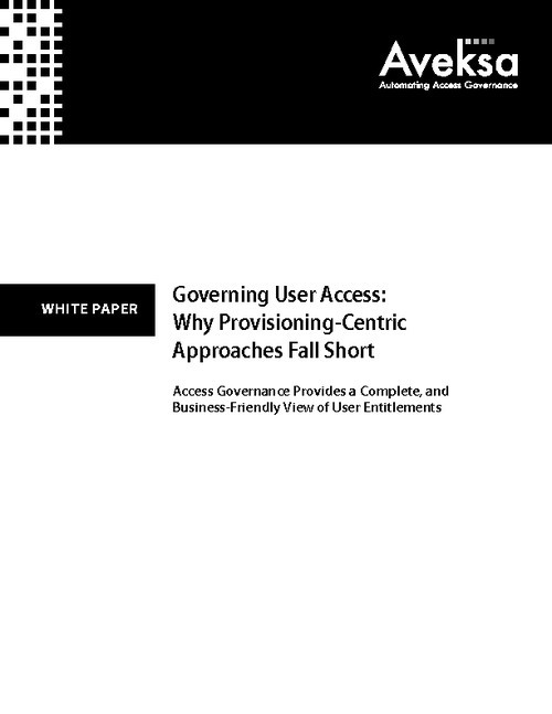 Governing User Access: Why Provisioning-Centric Approaches Fall Short