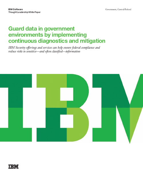 Guard Data in Government Environments by Implementing Continuous Diagnostics and Mitigation