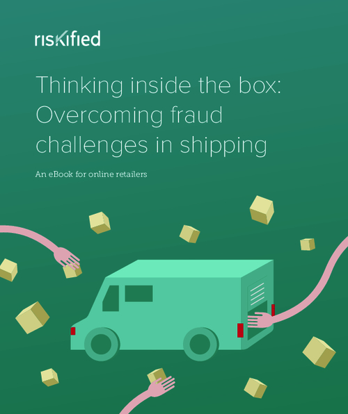 A Guide for Online Retailers: Overcoming Fraud Challenges in Shipping