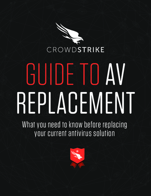 Guide to Antivirus Replacement: What You Need to Know Before Replacing Your Current Solution