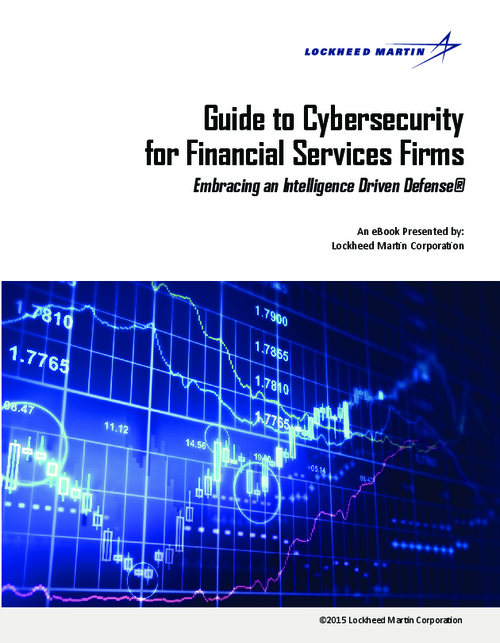 Guide to Cybersecurity for Financial Services Firms - Embracing an Intelligence Driven Defense