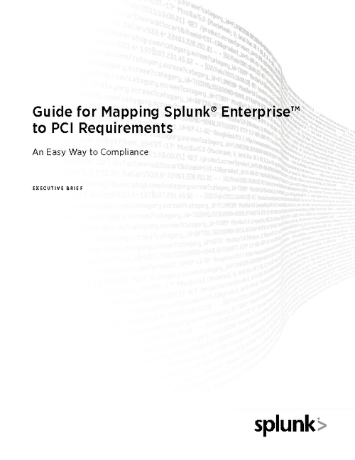 Guide to Mapping Splunk Enterprise to PCI Requirements