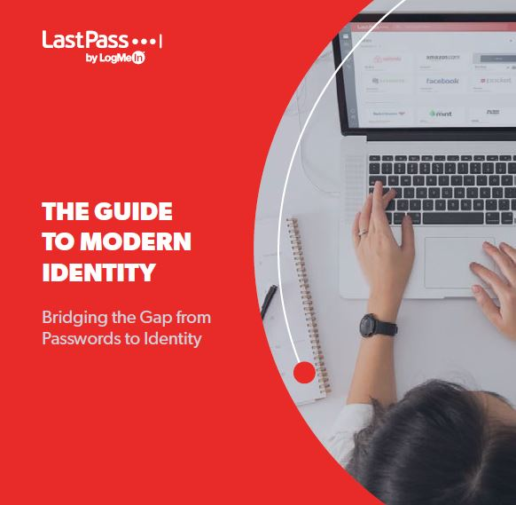 The Guide to Modern Identity by LastPass