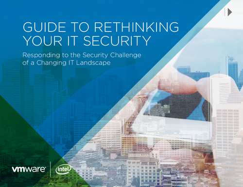 Guide to Rethinking Your IT Security