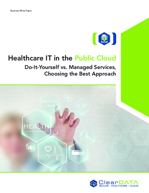 Healthcare IT in the Public Cloud: Do-It-Yourself vs. Managed Services