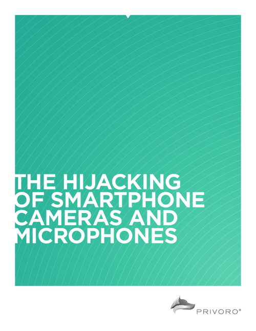 The Hijacking of Smartphone Cameras and Microphones