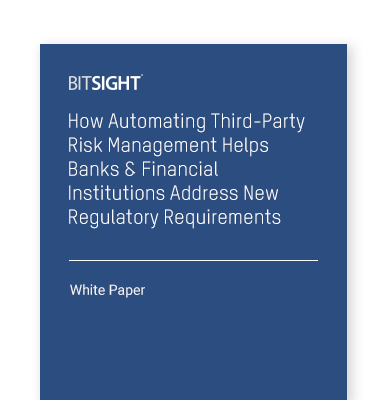 How Automating Third-Party Risk Management Helps Financial Institutions Address New Regulatory Requirements
