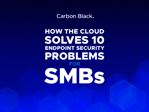 How the Cloud Solves 10 Endpoint Security Problems for SMBs