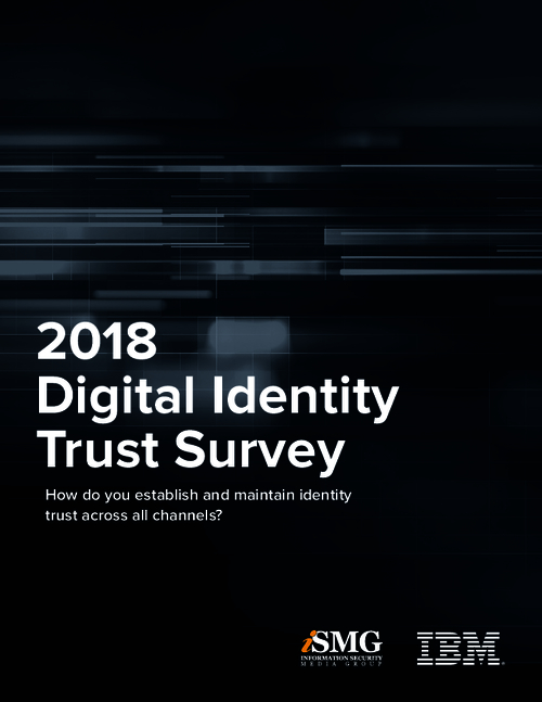 How Do You Establish and Maintain Identity Trust Across All Channels?