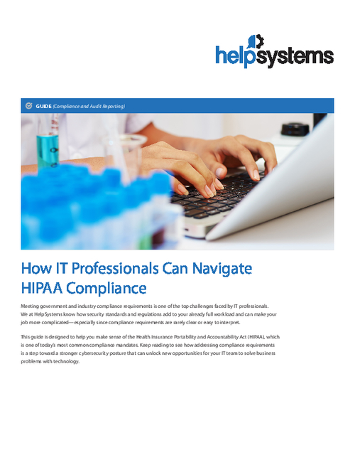 How IT Professionals Can Navigate HIPAA Compliance