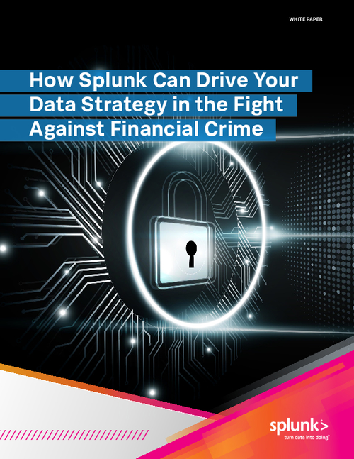 How Splunk Can Drive Your Data Strategy in the Fight Against Financial Crime