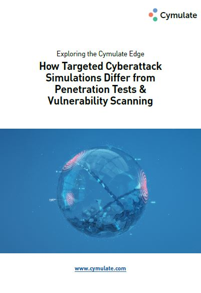 How Targeted Cyberattack Simulations Differ from Penetration Tests & Vulnerability Scanning
