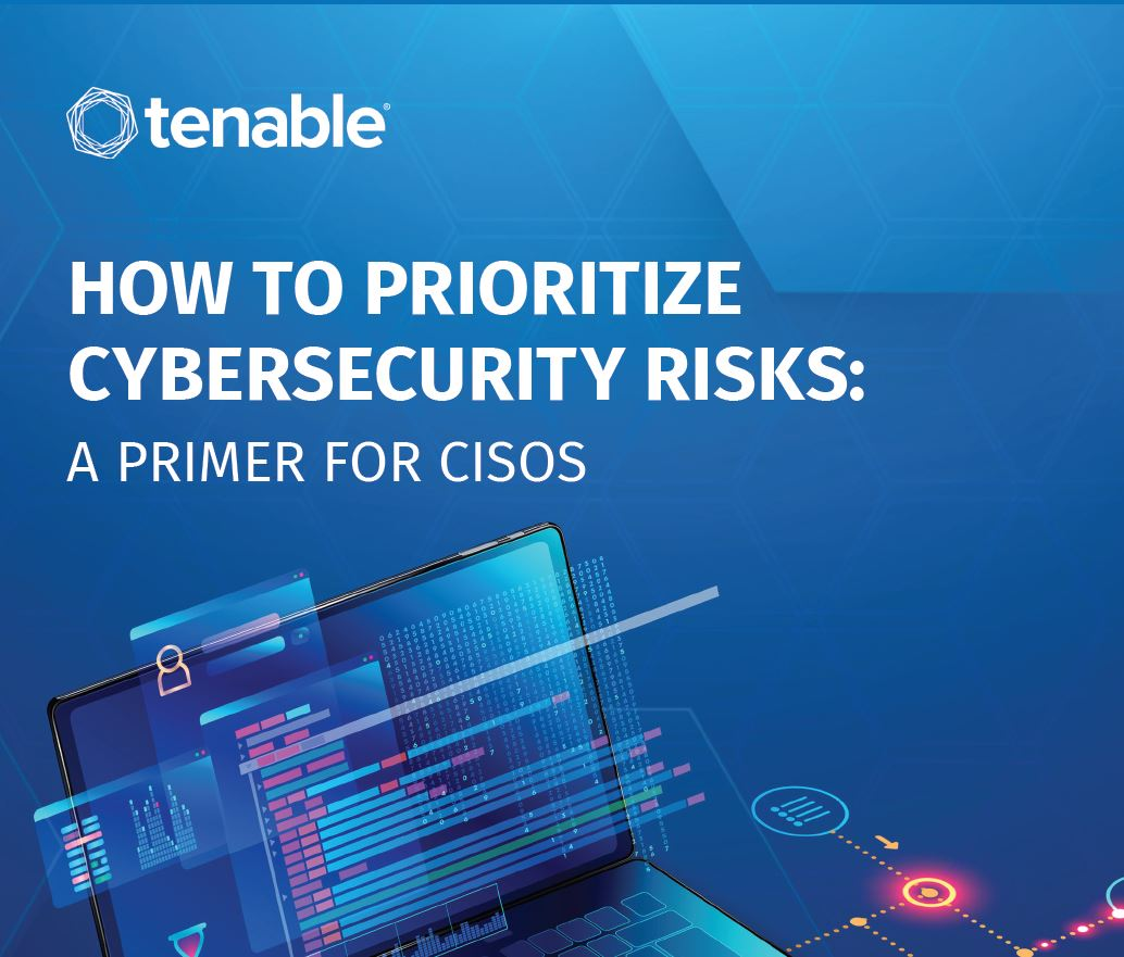 How to Prioritize Cybersecurity Risks: A Primer for CISOs