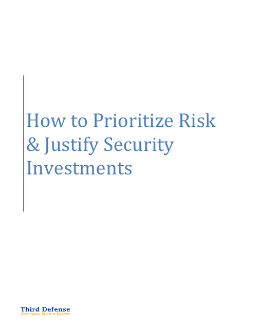 How to Prioritize Risk & Justify Security Investments