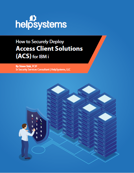 How to Securely Deploy Access Client Solutions (ACS) for IBM i