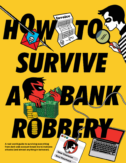 How to Survive a Bank Robbery