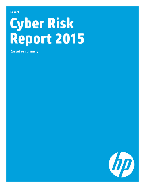 HP Cyber Risk Report 2015: Executive Summary