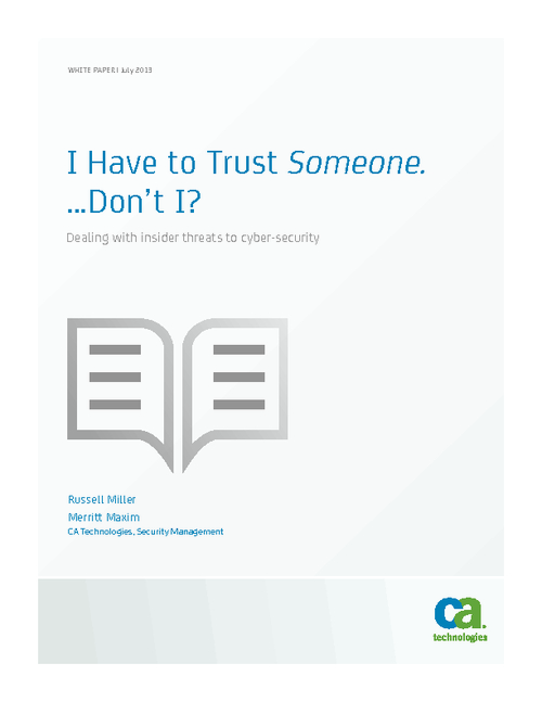 Insider Threat Mitigation: I Have to Trust Someone, Don't I?