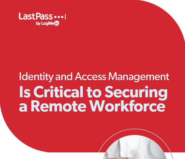 IAM is Critical to Securing a Remote Workforce