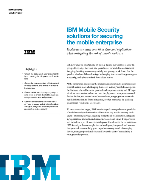IBM Mobile Security Solutions for Securing the Mobile Enterprise