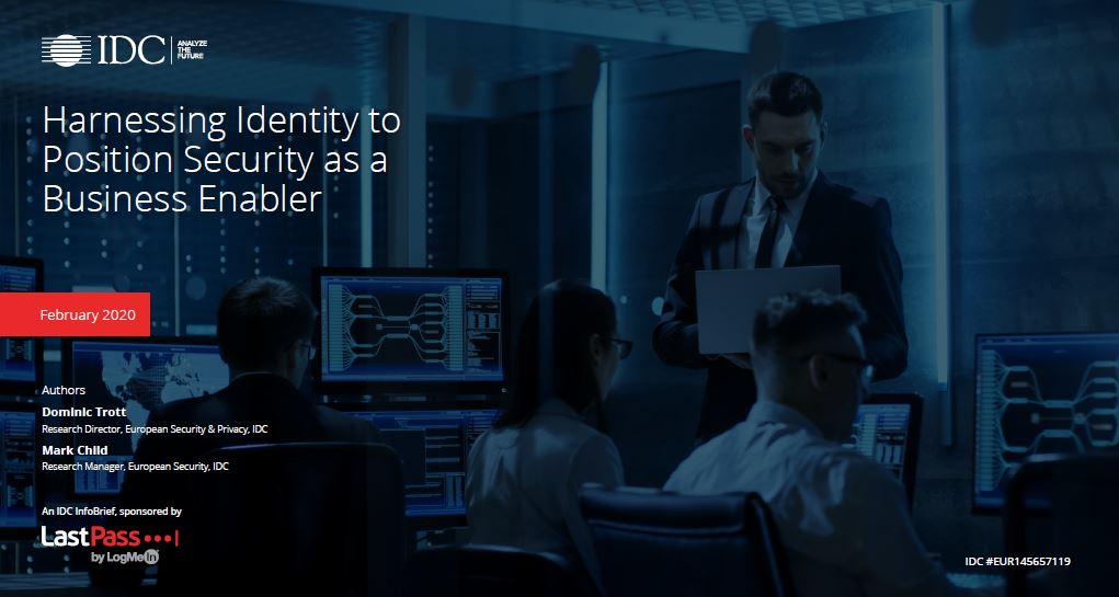 IDC InfoBrief: Harnessing Identity to Position Security as a Business Enabler