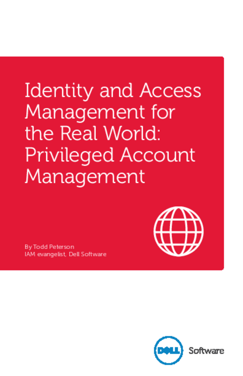 Identity and Access Management for the Real World: Privileged Account Management