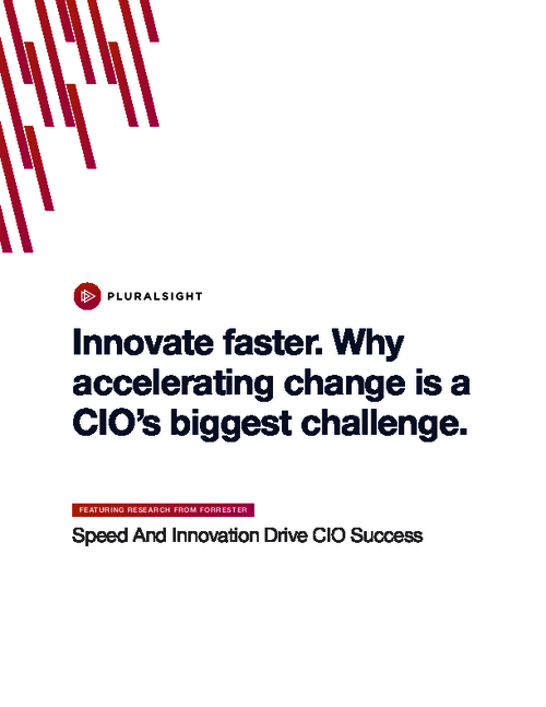 Innovate Faster: Why Accelerating Change is a CIO's Biggest Challenge