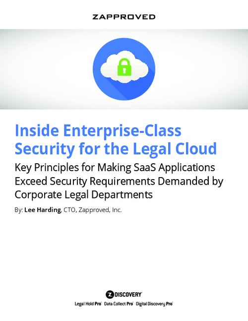 Key Principles for Making SaaS Applications Exceed Security Requirements for Corporate Legal Departments