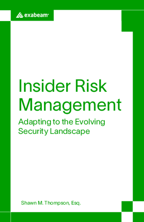 Insider Risk Management: Adapting to the Evolving Security Landscape